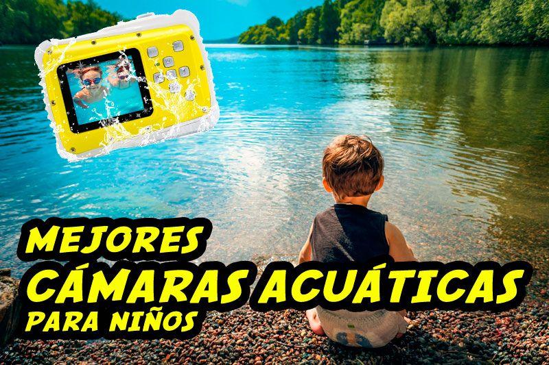 mejores cámaras acuáticas para niños