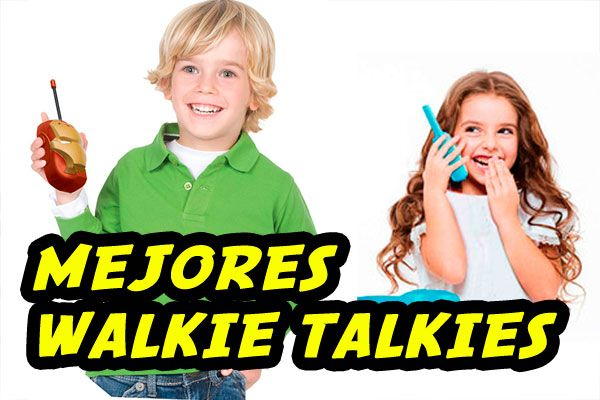 mejores walkie talkies para niños 2019